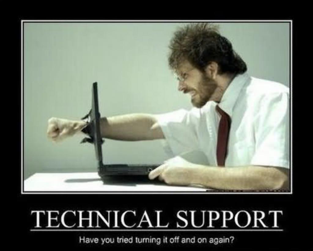 Человек из технической поддержки раздосадован тем, что ты не перезагрузил компьютер и не попробовал снова
